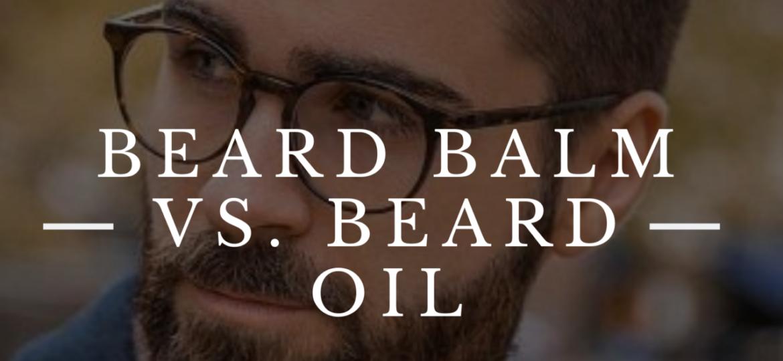 beard balm vs beard oil man with beard