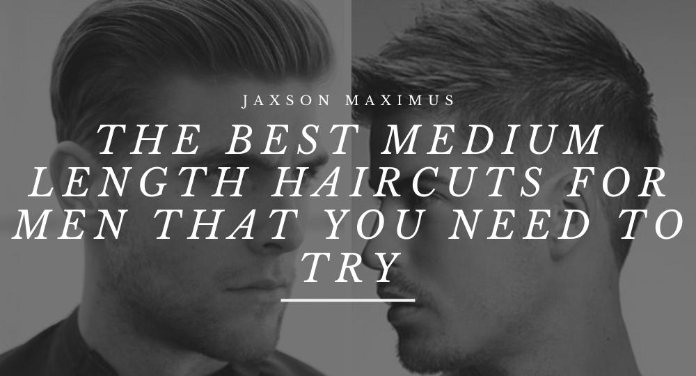 Best mens medium length hairstyles
