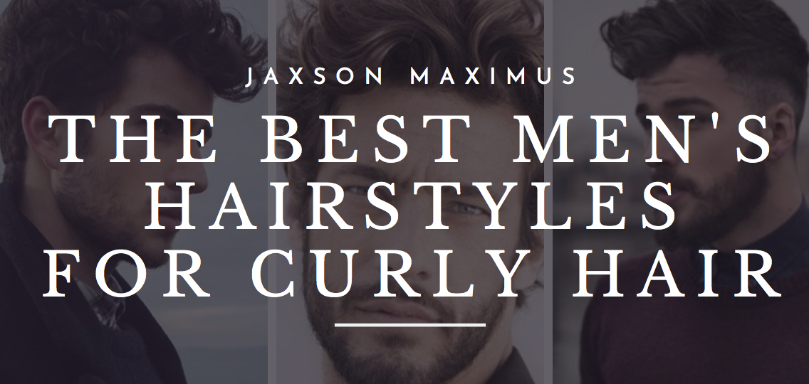 HAIRCUTS FOR MEN WITH CURLY HAIR