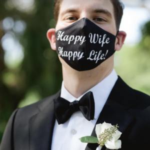 Happy Wife Happy Life Fashion Face Mask